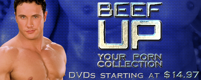 Beef Up - Your Porn Collection - DVDs starting at $14.97