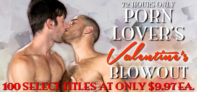 72 Hours Only Porn Lover's Valentine's Blowout